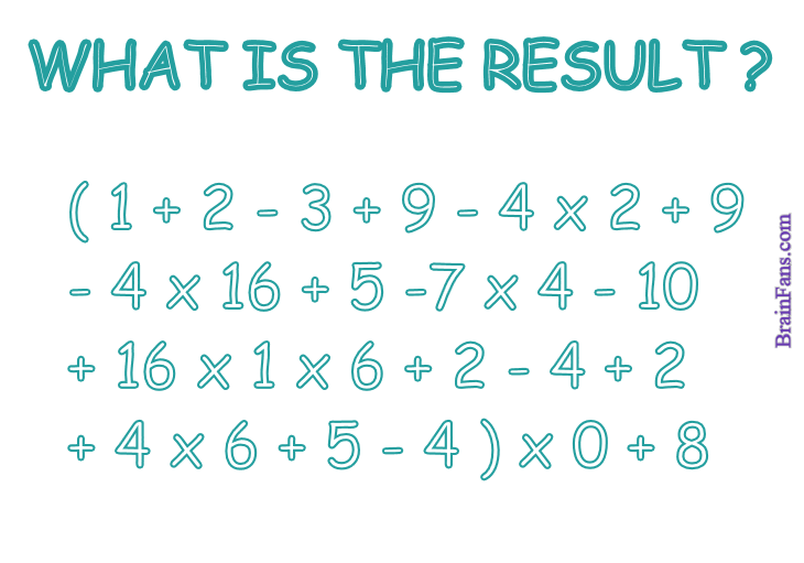 Brain teaser - Number And Math Puzzle - What's the result? - What is the final result?