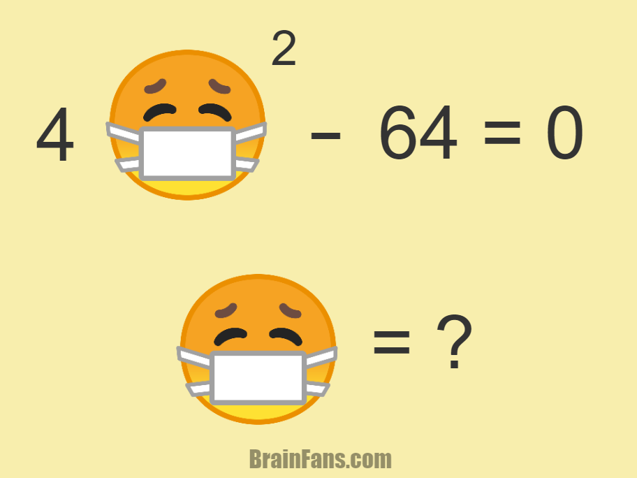 Brain teaser - Number And Math Puzzle - Face mask math puzzle with answer - What is the best and full answer to the following math puzzle? See answer & hint below.