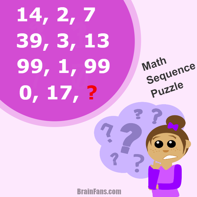 Brain teaser - Kids Riddles Logic Puzzle - Sequence Puzzle - There is a math sequence on the picture. Find the pattern and get the result. Which number represents the question mark?