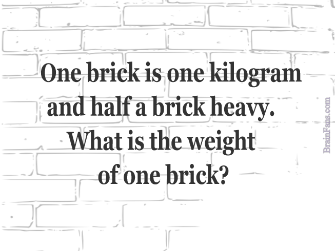 Brain teaser - Logic Riddle - bricks riddle - What is the weight of one brick?