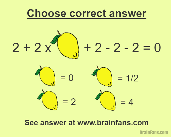 Brain teaser - Picture Logic Puzzle - Lemon number - There is an equation. Choose between four answers. Which number does the lemon represent?